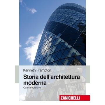 Kenneth frton – storia dell'architettura moderna